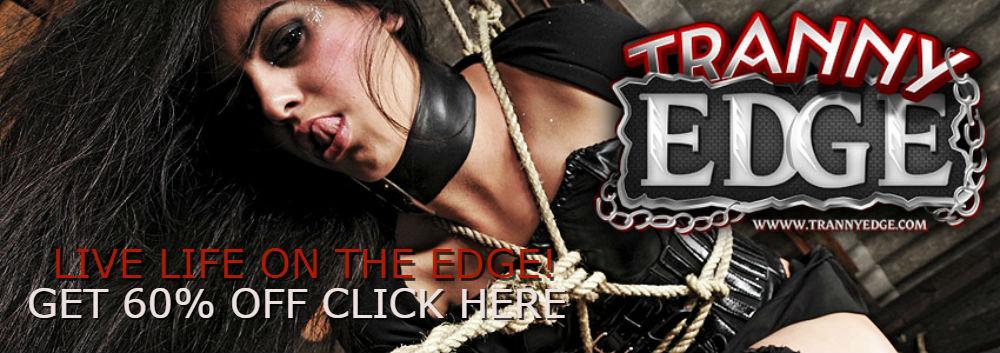 Score 60% Off Tranny Edge And Get 11 Bonus Sites